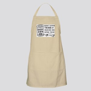 WHOOP ASS CAN - DONT EVEN THINK.... Apron