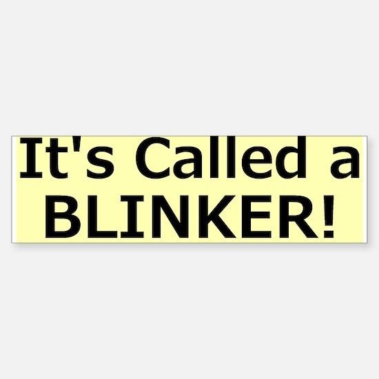 Blinker Bumper Bumper Bumper Sticker Bumper Bumper Bumper Sticker