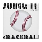 Baseball Doing It Tile Coaster