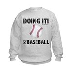 Baseball Doing It Sweatshirt