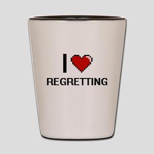 I Love Regretting Digital Design Shot Glass