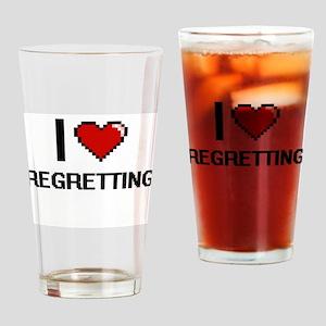 I Love Regretting Digital Design Drinking Glass