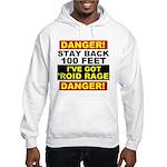 'Roid Rage Hooded Sweatshirt