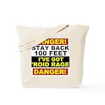 'Roid Rage Tote Bag