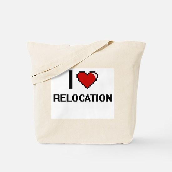 I Love Relocation Digital Design Tote Bag