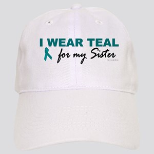 I Wear Teal For My Sister 2 Cap