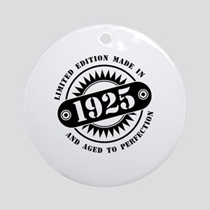 LIMITED EDITION MADE IN 1925 Round Ornament