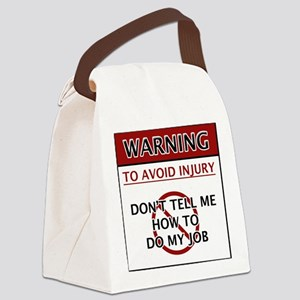 Warning_Job Canvas Lunch Bag