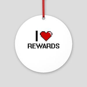 I Love Rewards Digital Design Round Ornament