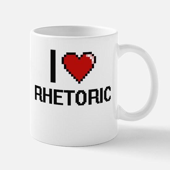 I Love Rhetoric Digital Design Mugs