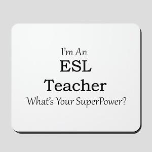 ESL Teacher Mousepad