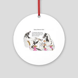 Gypsy Glamour Girls Shows Round Ornament