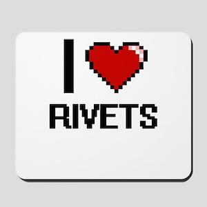 I Love Rivets Digital Design Mousepad