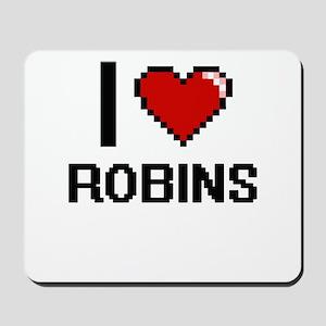 I Love Robins Digital Design Mousepad