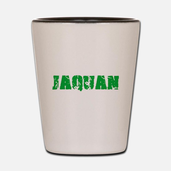 Jaquan Name Weathered Green Design Shot Glass