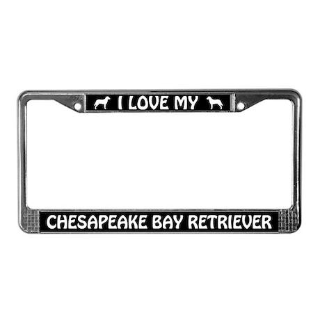 I Love My Chesapeake Bay Retriever License Frame