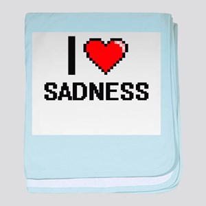 I Love Sadness Digital Design baby blanket