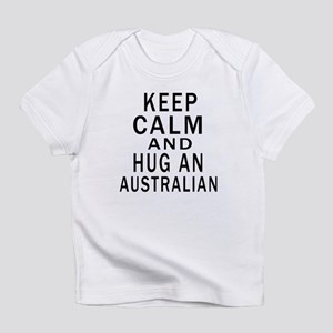 Keep Calm And Australian Designs Infant T-Shirt