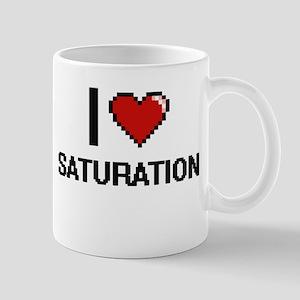 I Love Saturation Digital Design Mugs