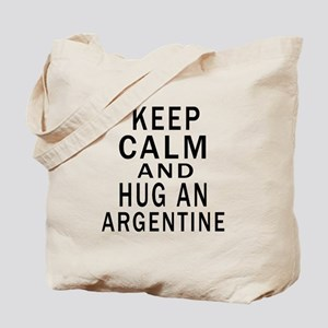 Keep Calm And ARGENTINE or Designs Tote Bag