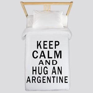 Keep Calm And ARGENTINE or Designs Twin Duvet