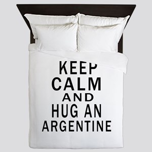 Keep Calm And ARGENTINE or Designs Queen Duvet