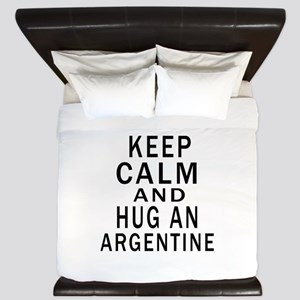 Keep Calm And ARGENTINE or Designs King Duvet