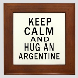 Keep Calm And ARGENTINE or Designs Framed Tile