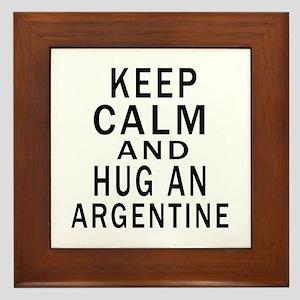 Keep Calm And ARGENTINE or Designs Framed Tile