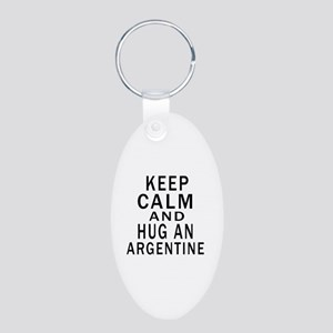 Keep Calm And ARGENTINE or Aluminum Oval Keychain
