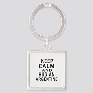 Keep Calm And ARGENTINE or Designs Square Keychain