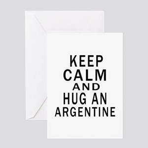 Keep Calm And ARGENTINE or Designs Greeting Card