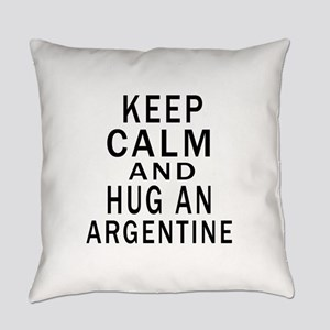 Keep Calm And ARGENTINE or Designs Everyday Pillow