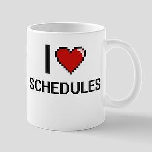 I Love Schedules Digital Design Mugs