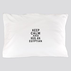 Keep Calm And Egyptian Designs Pillow Case