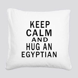 Keep Calm And Egyptian Design Square Canvas Pillow