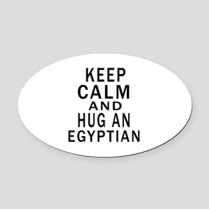 Keep Calm And Egyptian Designs Oval Car Magnet