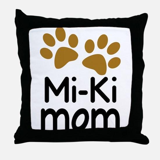 Mi-Ki Dog Mom Throw Pillow