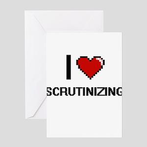 I Love Scrutinizing Digital Design Greeting Cards