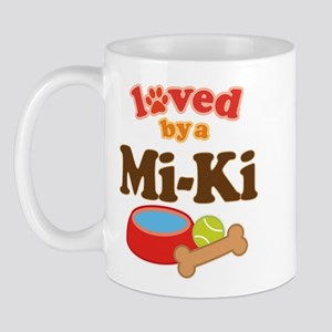 Loved by a Mi-Ki dog Mug