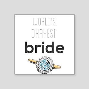 world's okayest bride Sticker