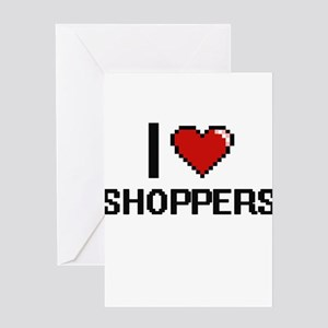 I Love Shoppers Digital Design Greeting Cards