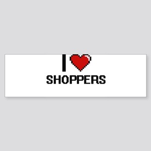 I Love Shoppers Digital Design Bumper Sticker