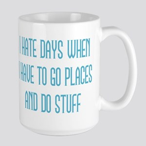 I Hate Days Mugs