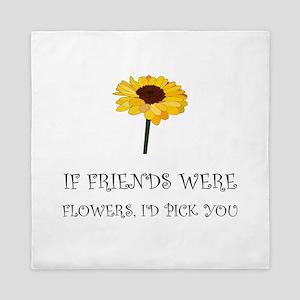 Pick Friends Flowers Queen Duvet