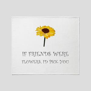 Pick Friends Flowers Throw Blanket