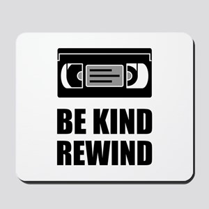 VHS Cassette Tape Be Kind Rewind Mousepad