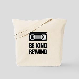 VHS Cassette Tape Be Kind Rewind Tote Bag