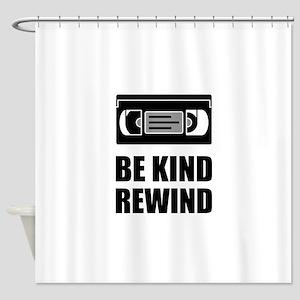 VHS Cassette Tape Be Kind Rewind Shower Curtain