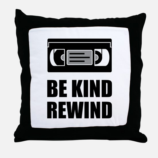 VHS Cassette Tape Be Kind Rewind Throw Pillow